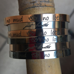 "Brazalete ""no mud, no lotus"""