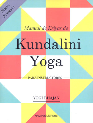 Manual de Kriyas de Kundalini Yoga para Instructores