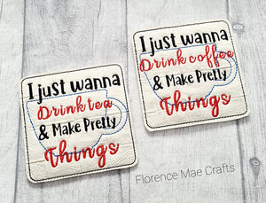 Drink and make pretty things coaster set of 2 designs 4x4 DIGITAL DOWNLOAD