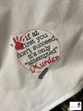 Load image into Gallery viewer, Attempted Murder embroidery design 4 sizes included DIGITAL DOWNLOAD