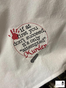 Attempted Murder embroidery design 4 sizes included DIGITAL DOWNLOAD