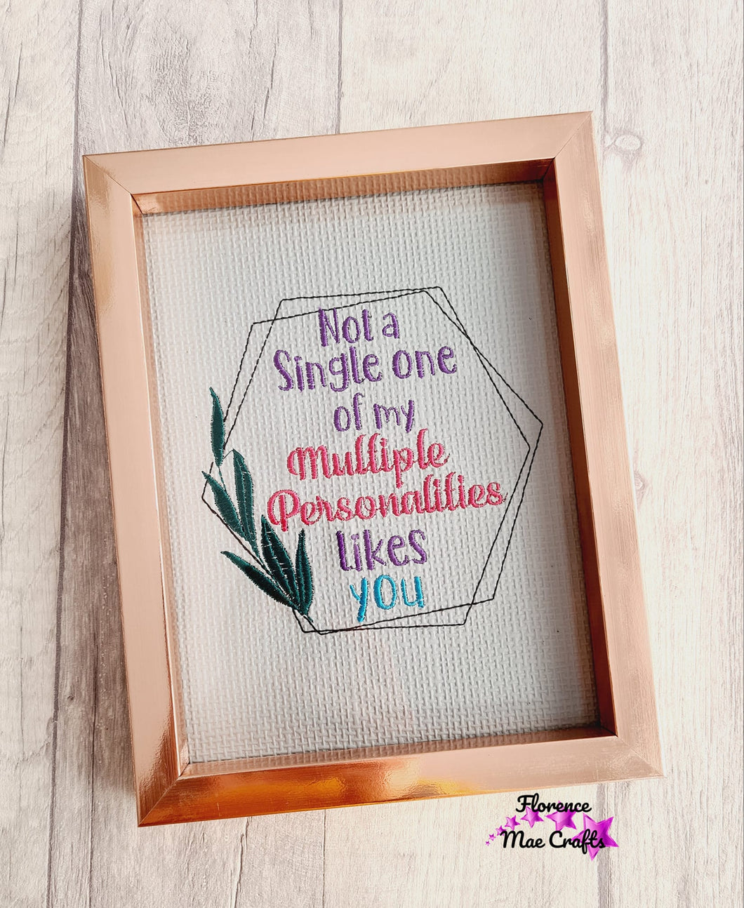 None of my Multiple Personalities Embroidery Design 4 Sizes included DIGITAL DOWNLOAD