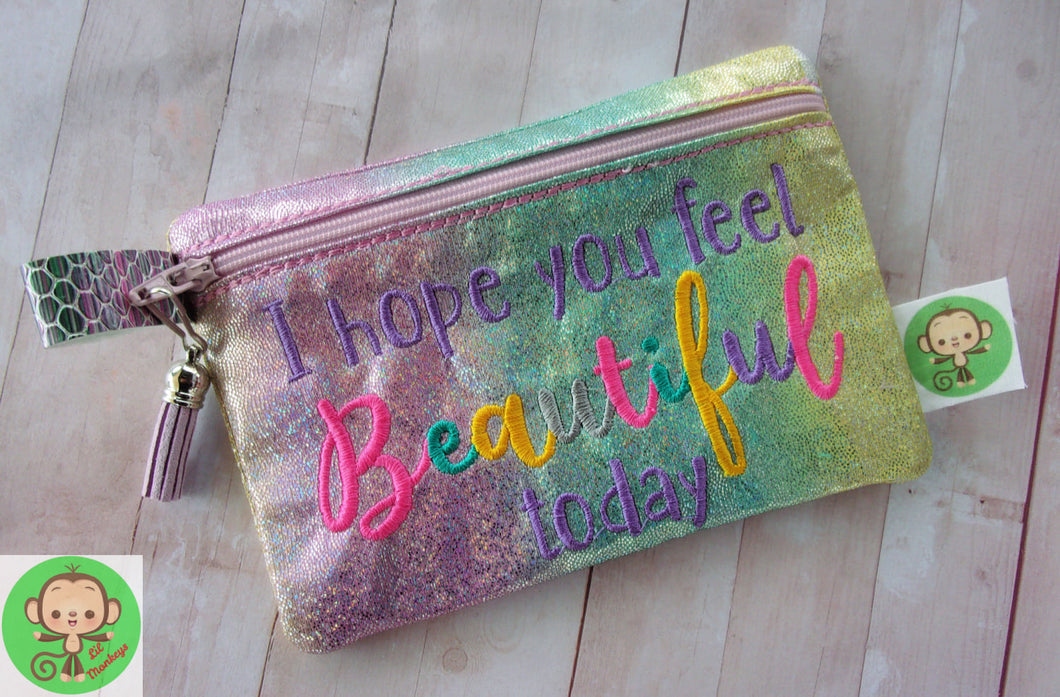 I hope you feel beautiful today ITH Bag 4 sizes available DIGITAL DOWNLOAD