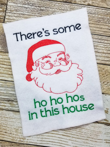 There's some ho ho hos in this house embroidery design 4 sizes included DIGITAL DOWNLOAD