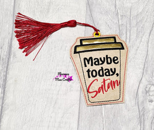 Maybe Today Satan Applique Bookmark DIGITAL DOWNLOAD