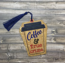 Load image into Gallery viewer, Coffee and true crime applique bookmark DIGITAL DOWNLOAD