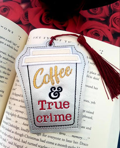 Coffee and true crime applique bookmark DIGITAL DOWNLOAD