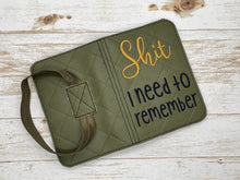 Load image into Gallery viewer, Sh*t I need to remember notebook cover (2 sizes available) DIGITAL DOWNLOAD