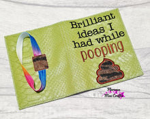 Load image into Gallery viewer, Brilliant Ideas I had while pooping applique notebook cover (2 sizes available) DIGITAL DOWNLOAD