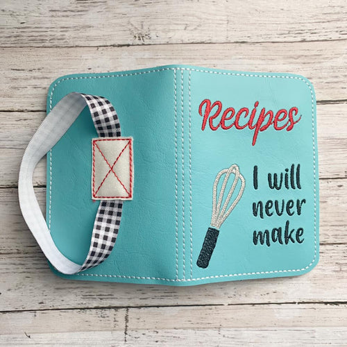Recipes I will never make notebook cover (2 sizes available) DIGITAL DOWNLOAD