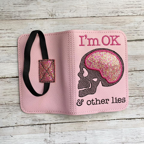 I'm OK & Other lies applique notebook cover (2 sizes available) DIGITAL DOWNLOAD