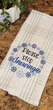 Load image into Gallery viewer, Please stop snowing embroidery design (5 sizes included) DIGITAL DOWNLOAD