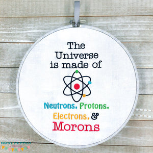 The Universe is made up of embroidery design (4 sizes included) DIGITAL DOWNLOAD