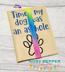 Times my dog was an as*hole notebook cover (2 sizes included) DIGITAL DOWNLOAD