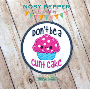 C*nt cake applique Patch design 4x4 DIGITAL DOWNLOAD