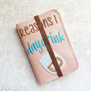 Reasons I day drink applique notebook cover (2 sizes available) DIGITAL DOWNLOAD