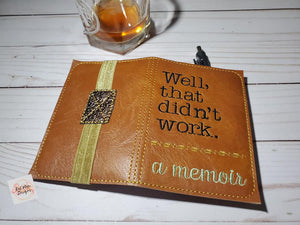 Well that didn't work notebook cover (2 sizes available) DIGITAL DOWNLOAD