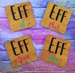 Eff everything coaster set 4x4