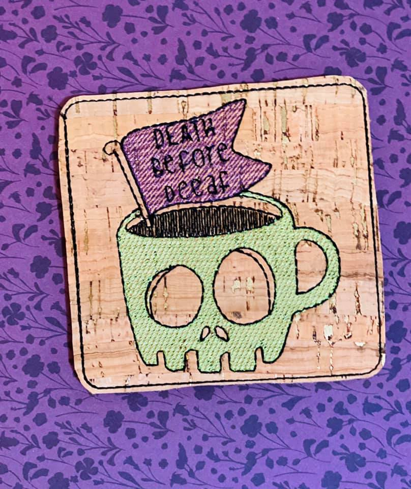 Death before Decaf Coaster