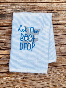 Let the Beet Drop Design Multi two sizes included