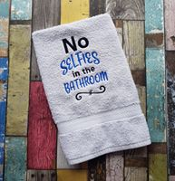 No Selfies in the Bathroom 4x4 & 5x7 sizes included