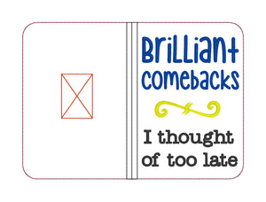 Brilliant Comebacks I thought of too late notebook cover (2 sizes available) DIGITAL DOWNLOAD