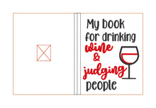 Load image into Gallery viewer, Drinking wine and judging applique notebook cover (2 sizes available) DIGITAL DOWNLOAD