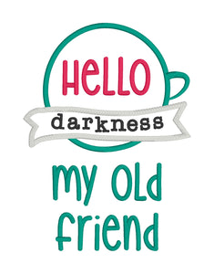 Hello Darkness my old friend applique embroidery design (4 sizes included) DIGITAL DOWNLOAD