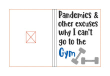 Load image into Gallery viewer, Pandemics & other excuses notebook cover (2 sizes available) DIGITAL DOWNLOAD