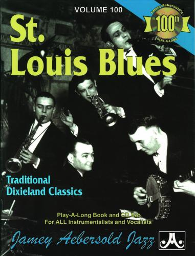St. Louis Blues - Traditional Dixieland Classics (Aebersold Jazz Series)