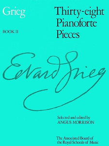 Thirty-eight Pianoforte Pieces, Book 2, Piano, Grieg
