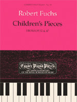 Robert Fuchs: Children's Pieces, from Op.32 & 47 (Piano Solo)