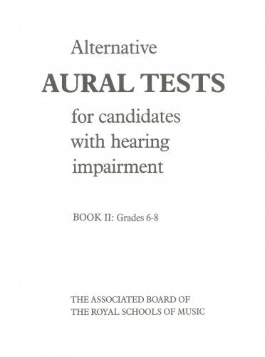 ABRSM Alternative Aural Tests - Hearing Impairment, Grades 6-8