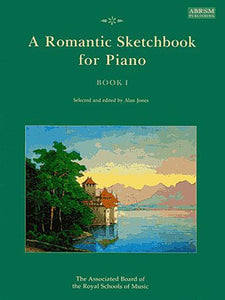 A Romantic Sketchbook for Piano, Book 1, Ed. Dr Alan Jones