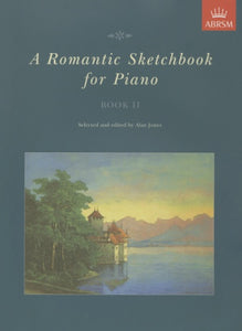 A Romantic Sketchbook for Piano, Book 2