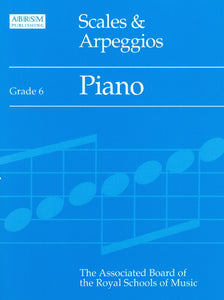 ABRSM: Scales & Arpeggios for Piano Grade 6 (OLD edition)