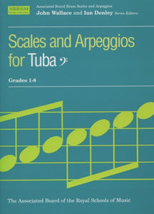 Scales and Arpeggios for Tuba (Bass Clef) Grades 1-8