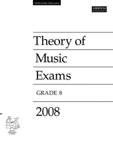 ABRSM Theory of Music Exams, Grade 8, 2008