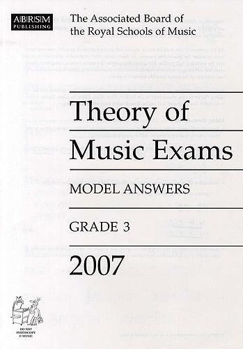 ABRSM Theory of Music Exams Model Answers, Grade 3, 2007