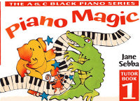 Sebba: Piano Magic Tutor Book 1