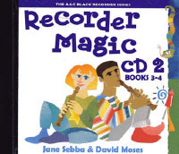 Recorder Magic CD 2 (for Books 3 & 4), Sebba and Moses