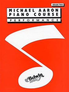 Michael Aaron Piano Course: Performance Grade 2