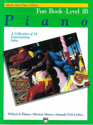 Alfred's Basic Piano Fun Book Lvl 1B