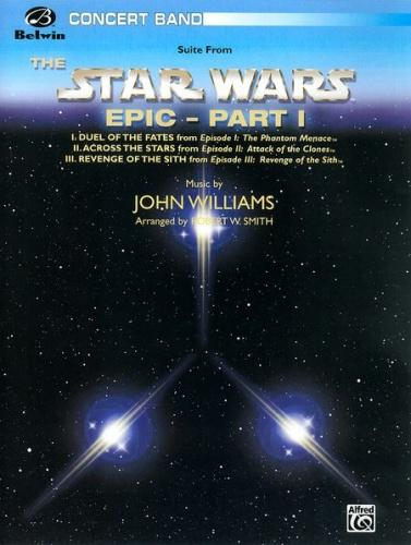 Williams: Star Wars Epic  Part 1 (Concert Band) Score & Parts