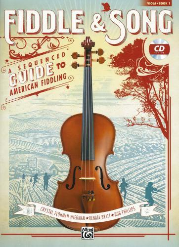 Fiddle & Song - A Sequenced Guide to American Fiddling for Viola
