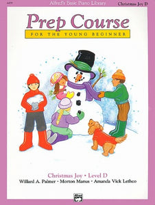 Alfred's Basic Piano Prep Course Christmas Joy!, Book D
