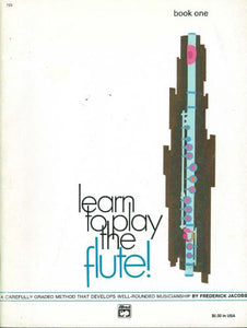 Frederick Jacobs: Learn to Play Flute. Book 1