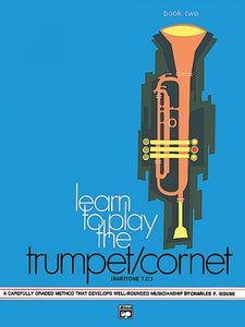 Gouse: Learn to Play the Trumpet/Cornet. Book 2 (Band Method)