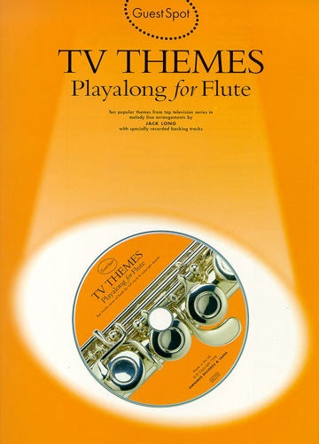 Guest Spot: TV Themes Playalong for Flute (Book & CD)
