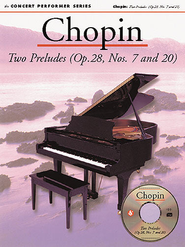 Chopin: Two Preludes (OP.28, Nos. 7 and 20) (Piano Solo)